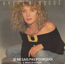 "KYLIE MINOGUE -  Je Ne Sais Pas Pourquoi (ps) 7""  45"