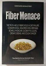Fiber Menace: The Truth About Fiber's Role in Diet Failure NEW