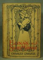 EDNA'S SECRET MARRIAGE or Love's Champion Charles Garvice rare old antique book