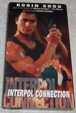 Interpol Connection VHS Video Robin Shou