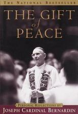 The Gift of Peace: Personal Reflections Bernardin, Cardinal Joseph Paperback
