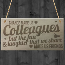 Chance Made Us Colleagues Hanging Plaque Sign Friendship Office Thank You Gift