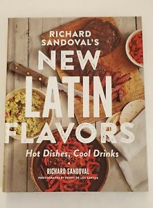 """Autographed By CHEF RICHARD SANDOVAL """"New Latin Flavors"""""""