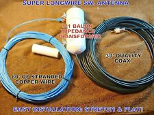 SUPER LONGWIRE 80' SWL ANTENNA 9:1 BALUN + NEW GROUND CONNECTION+ 30'  COAX!