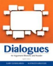 Dialogues : An Argument Rhetoric and Reader by Gary J. Goshgarian and...