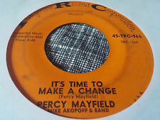 Percy Mayfield 45 It's Time to Make a Change/We Both Must Cry Northern Soul