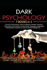 Dark Psychology: 7 in 1: The Art of Persuasion, How to ... PAPERBACK  2020
