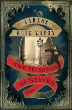 The Prisoner of Heaven by Carlos Ruiz Zafon - HC/DJ - 1st/1st