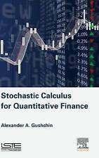 Stochastic Calculus for Quantitative Finance by Gushchin, Alexander A