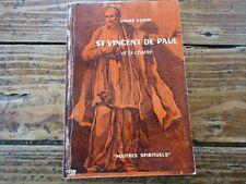 RELIGION - SAINT VINCENT DE PAUL ET LA CHARITE - ANDRE DODIN - 1973