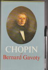 Bernard  Gavoty - Chopin - Biographie,  oeuvre et tableau chronologique .