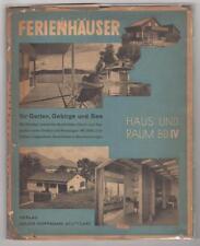 Hoffmann, H. Ferienhäuser für Garten.1937. Modernist architecture