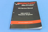 NOS MERCURY 496CID/8.1L #30 SERVICE MANUAL PT# 90-863161