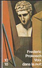 Frederic Prokosch - Voix dans la nuit