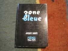 Jacques DUBOIS: Zone bleue/Rimes intérieures. Poèmes 1944-1975. envoi