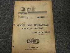 Case Model 320 Terratrac Crawler Tractor Parts Catalog Manual Book 1004