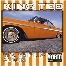 Tha Triflin Album KING TEE CD