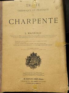 Atlas Traité théorique et pratique de charpente par L.Mazerolle 4ème édition