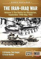 The Iran-Iraq War: The Battle for Khuzestan, September 1980 - May 1982: Volume 1 by Tom Cooper (Paperback, 2016)