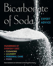 Bicarbonate of Soda: Hundreds of Everyday Uses by Diane Sutherland, Liz Keevill,