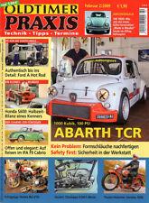 OLDTIMER PRAXIS  2/2009  - ABARTH TCR - IFA F9 Cabrio - SAROLÉA T600 - VW 1600i