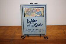 EDDA & THE OAK by ELIA W. PEATTIE/Illust. by Katherine Merrill,Rand McNally,1911