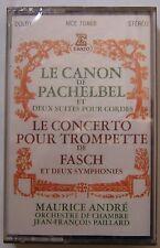 MAURICE ANDRE  CANON DE PACHELBEL  CONCERTO POUR TROMPETTE DE FASCH  (K7 NEUVE)