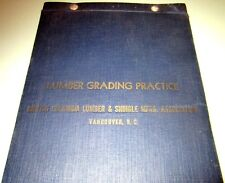 1936 LUMBER GRADING PRACTICE BRITISH COLUMBIA SHINGLE FORESTERY LOGGING TIMBER