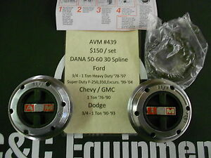 AVM 439 locking hubs Ford Chevy Dodge Dana 60 F-250 F-350 1 ton warn 38826