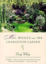 Mrs. Whaley and Her Charleston Garden ( Whaley, Emily ) Used - VeryGood