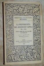 BENEDETTO CROCE - LA RICONQUISTA DEL REGNO DI NAPOLI NEL 1799 - ANNO: 1943  (IT)
