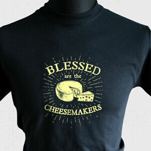 Blessed Are The Cheesemakers T Shirt Retro Life Of Brian Monty Python Joke Tee
