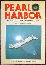 """SCOTT C.S. STONE """"PEARL HARBOR"""" THE WAY IT WAS DEC. 7, 1941. VERY GOOD CONDITION"""