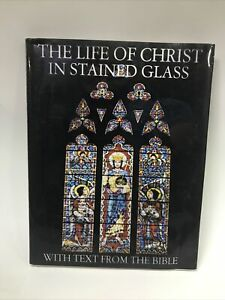 Samuel S WALKER / The Life of Christ in Stained Glass First Edition 1978