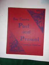 BAY COUNTY (MICHIGAN) PAST AND PRESENT  CENTENNIAL EDITION - Butterfield