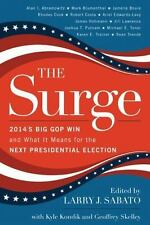 The Surge: 2014's Big GOP Win and What It Means for the Next Presidential Electi