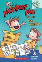 Monkey Me and the New Neighbor by Roland, Timothy