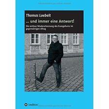... Und Immer Eine Antwort! by Thomas Loebelt (Paperback / softback, 2015)