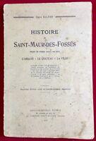 Saint Maur des Fossés 1927 La Varenne Saint Hilaire L'abbaye Château Galtier