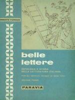 Belle lettere Antologia letteratura italiana  vol.1 Umberto Panozzo paravia 1966