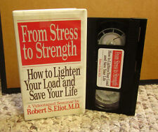 FROM STRESS TO STRENGTH seminar Dr Robert Eliot humor VHS self-help message 1994