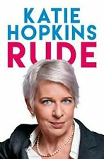 Rude by Katie Hopkins Paperback NEW