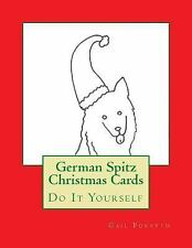 German Spitz Christmas Cards : Do It Yourself by Gail Forsyth (2015, Paperback)