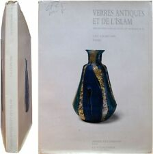 Verres antiques et de l'Islam 1985 Kevorkian Loudmer art orientalisme pâte verre