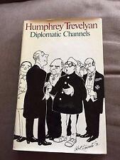 "1974 ""DIPLOMATIC CHANNELS"" HUMPHREY TREVELYAN HARDBACK BOOK"