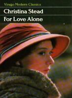 For Love Alone (Virago Modern Classics) By CHRISTINA STEAD