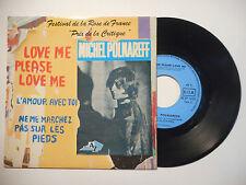 MICHEL POLNAREFF : LOVE ME PLEASE LOVE ME ♦ 45 TOURS PORT GRATUIT ♦