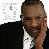 Alex Loves..., Alexander O'Neal CD | 5099951795825 | Acceptable