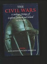 The Civil Wars: A Military History of England Scotland & Ireland 1638-1660