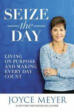 Seize the Day by Joyce Meyer - Hardcover - Brand New